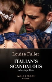 Italian s Scandalous Marriage Plan (Mills & Boon Modern)