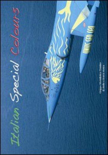Italian special colours. Ediz. illustrata - Luigino Caliaro  