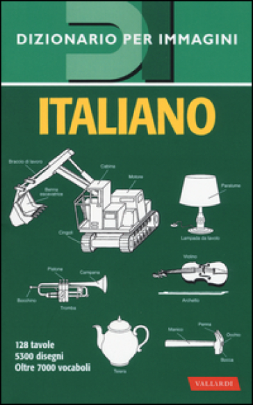 Italiano. Dizionario per immagini - C. Picchi |