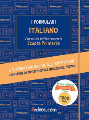 Italiano. L'essenziale dell'italiano per la Scuola primaria. Con espansione online - Chiara Damiana Maria Burberi |