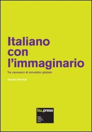 Italiano con l'immaginario. Tre canovacci di simulation globale