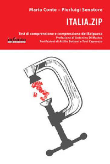 Italia.zip. Test di comprensione e compressione del Belpaese - Mario Conte   Kritjur.org
