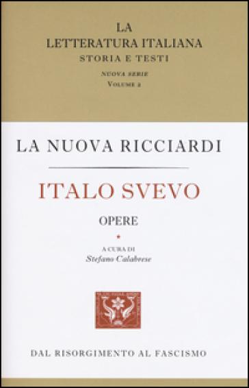 Italo Svevo. Opere - Italo Svevo  