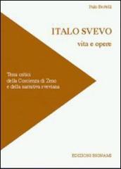Italo Svevo. Vita e opere