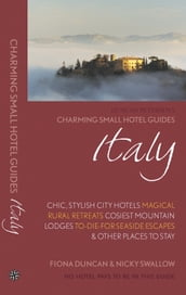 Italy: Charming Small Hotel Guides