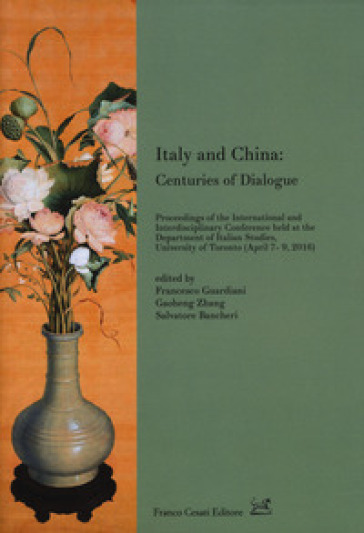 Italy and China: centuries of dialogue