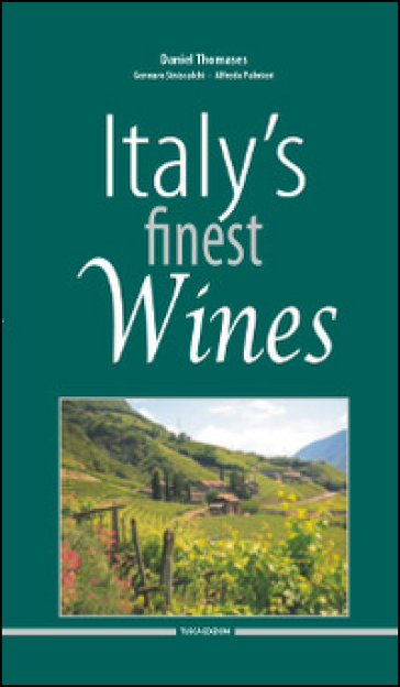 Italy's finest wines 2015 - Daniel Thomases |