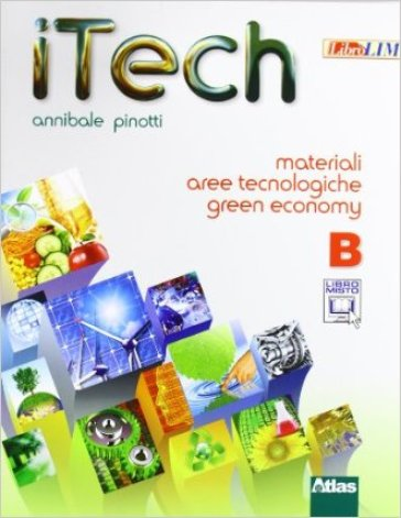 Itech. Disegno. Tomo A-Tomo B-Laboratorio. Con materiali-Schede. Per la Scuola medie. Con e-book. Con espansione online - Annibale Pinotti |