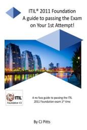 Itil @011 Foundation - Pass Your Exam 1st Time!