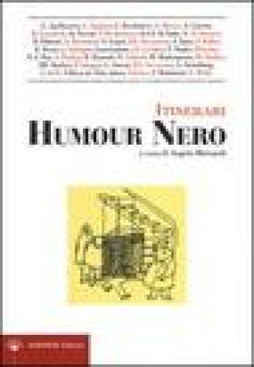 Itinerari dell'Humour Nero - A. Mainardi |