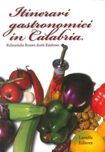 Itinerari gastronimici in Calabria - Domenico Laruffa  