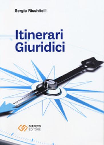 Itinerari giuridici - Sergio Ricchitelli  