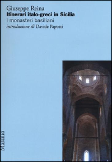 Itinerari italo-greci in Sicilia. I monasteri basiliani