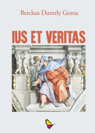 Ius et veritas - Berckus Duverly Goma pdf epub