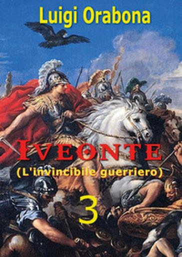 Iveonte. 3. - Luigi Orabona pdf epub