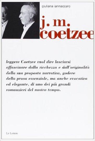 J. M. Coetzee - Giuliana Iannaccaro |