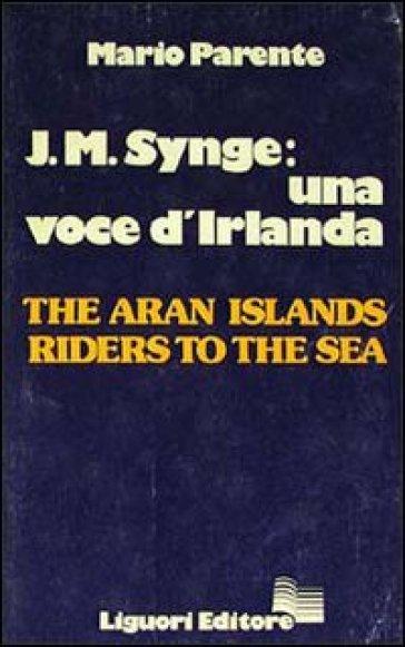 J. M. Synge: una voce d'Irlanda. The Aran Islands Riders to the Sea - Mario Parente | Kritjur.org