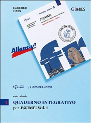 J'@ime. Quaderno integrativo. Per la Scuola media. Con e-book. Con espansione online. 1. - Paola Celentin |
