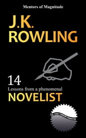J.K Rowling: 14 Lessons From A Phenomenal Novelist
