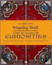 J.K. Rowling s Wizarding World - A Pop-Up Gallery of Curiosities