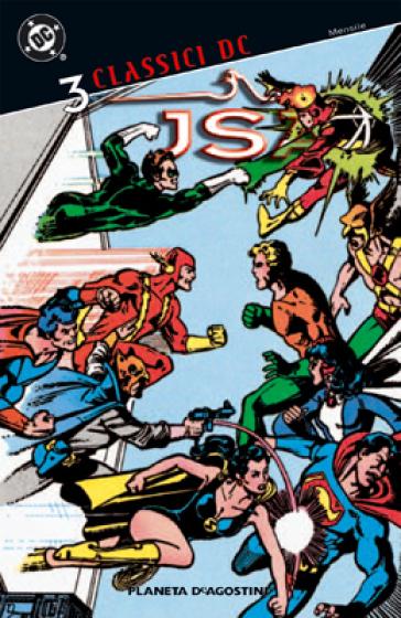 JSA. Classici DC. 3. - Roy Thomas  