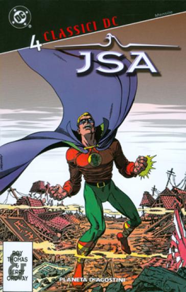 JSA. Classici DC. 4. - Roy Thomas | Ericsfund.org