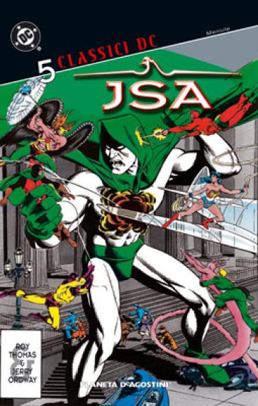 JSA. Classici DC. 5. - Roy Thomas |
