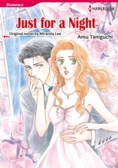 JUST FOR A NIGHT (Harlequin Comics)