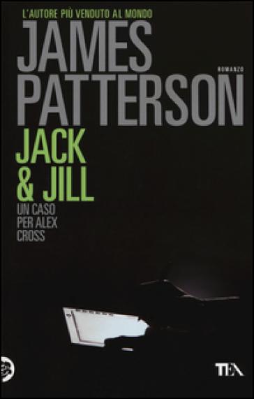 Jack & Jill - James Patterson |