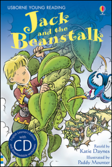Jack and the beanstalk. Ediz. illustrata