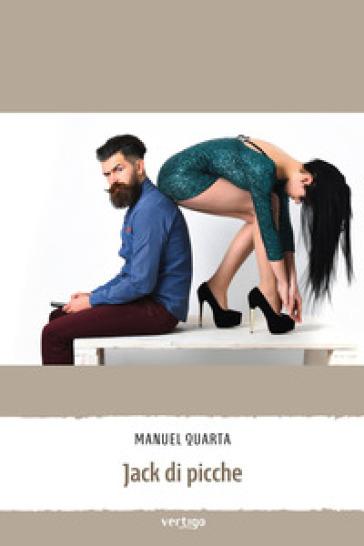 Jack di picche - Manuel Quarta  