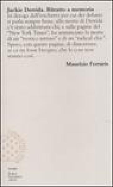 Jackie Derrida. Ritratto a memoria - Maurizio Ferraris  