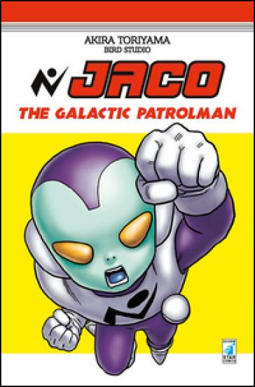 Jaco the galactic patrol man - Akira Toriyama | Rochesterscifianimecon.com