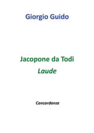 Jacopone da Todi. Laude - Giorgio Guido pdf epub