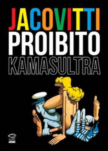 Jacovitti proibito. Kamasultra - Benito Jacovitti | Ericsfund.org