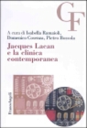 Jacques Lacan e la clinica contemporanea