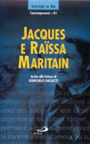 Jacques e Raissa Maritain - G. Galeazzi |