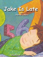 Jake Is Late