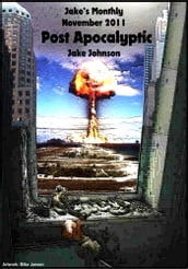 Jake s Monthly- Post Apocalyptic Anthology
