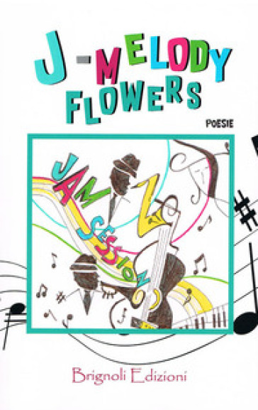 Jam session - J-Melody Flowers |