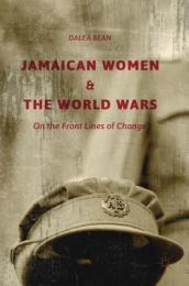 Jamaican Women and the World Wars