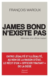 James Bond n existe pas