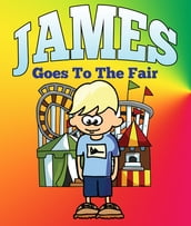 James Goes To The Fair