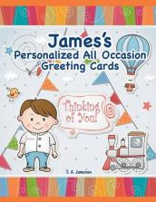 James s Personalized All Occasion Greeting Cards