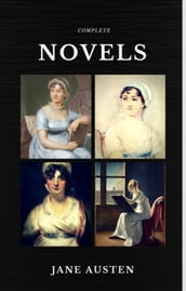 Jane Austen: The Complete Novels (Quattro Classics) (The Greatest Writers of All Time)