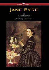 Jane Eyre (Wisehouse Classics Edition - With Illustrations by F. H. Townsend)