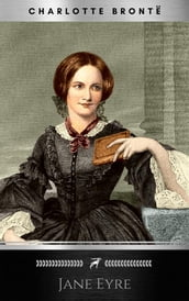 Jane Eyre: Writer s Digest Annotated Classics