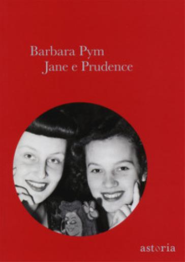 Jane e Prudence - Barbara Pym  