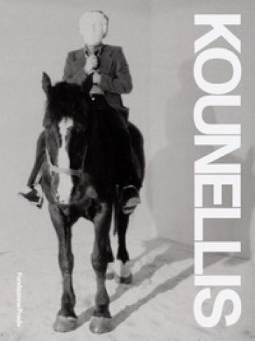 Jannis Kounellis. Catalogo della mostra (Venezia, 11 maggio-24 novembre 2019). Ediz. italiana e inglese - Germano Celant |