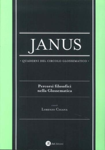 Janus. Quaderni del circolo glossematico. Percorsi filosofici nella glossematica. 14.